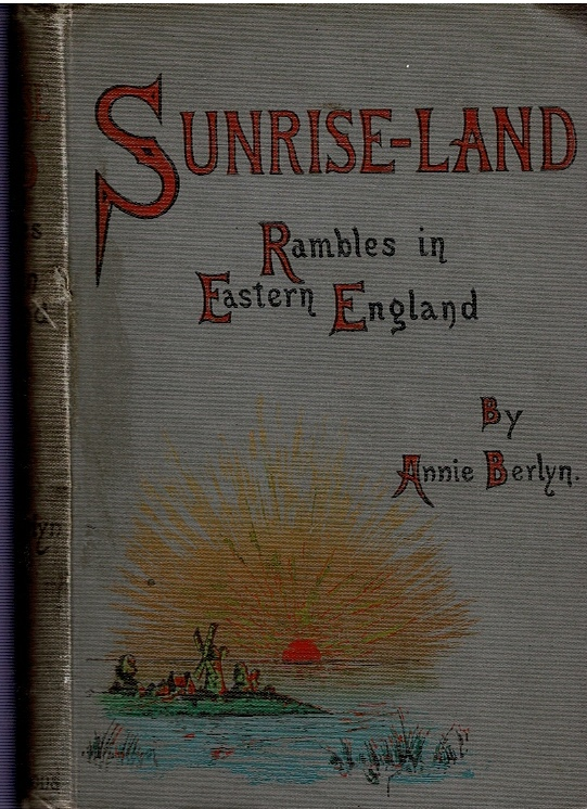 Image for Sunrise-Land.  Rambles in Eastern England.