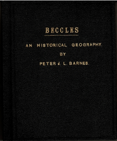Image for Beccles: An Historical Geography