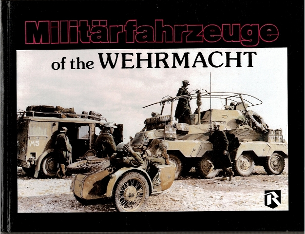 Image for Militarfahrzeuge of the Wehrmacht Volume 1
