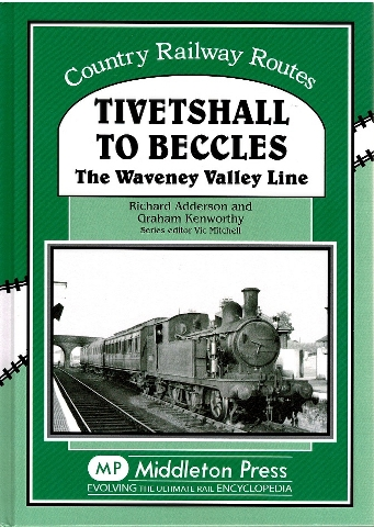 Image for Tivetshall to Beccles: The Waveney Valley Line