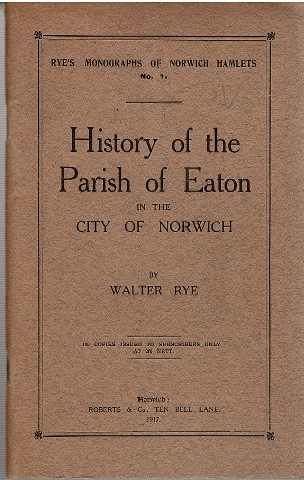 Image for History of the Parish of Eaton in the City of Norwich