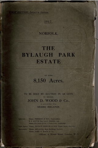 Image for The Important Estate of Bylaugh Park extending to 8,150 Acres.  In 140 Lots.  [...] For Sale by Auction [...] On September 28th & 29th, 1917
