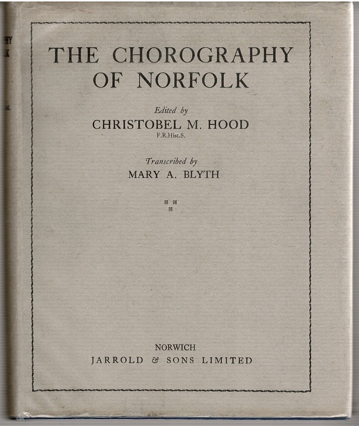 Image for The Chorography of Norfolk: An Historicall and Chorographicall Description of Norffolck
