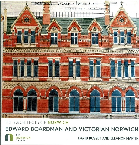 Image for The Architects of Norwich: Edward Boardman and Victorian Norwich