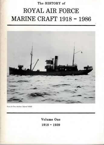 Image for The History of Royal Air Force Marine Craft 1918-1986 Volume One 1918-1939