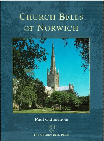 Image for Church Bells of Norwich [The Church Bells of Norfolk [...] Part 6 Church and other Bells of Norwich]