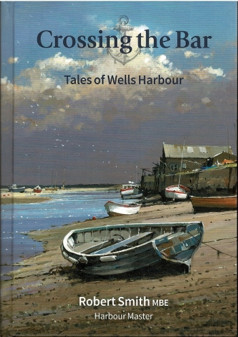 Image for Crossing the Harbour: Tales of Wells Harbour