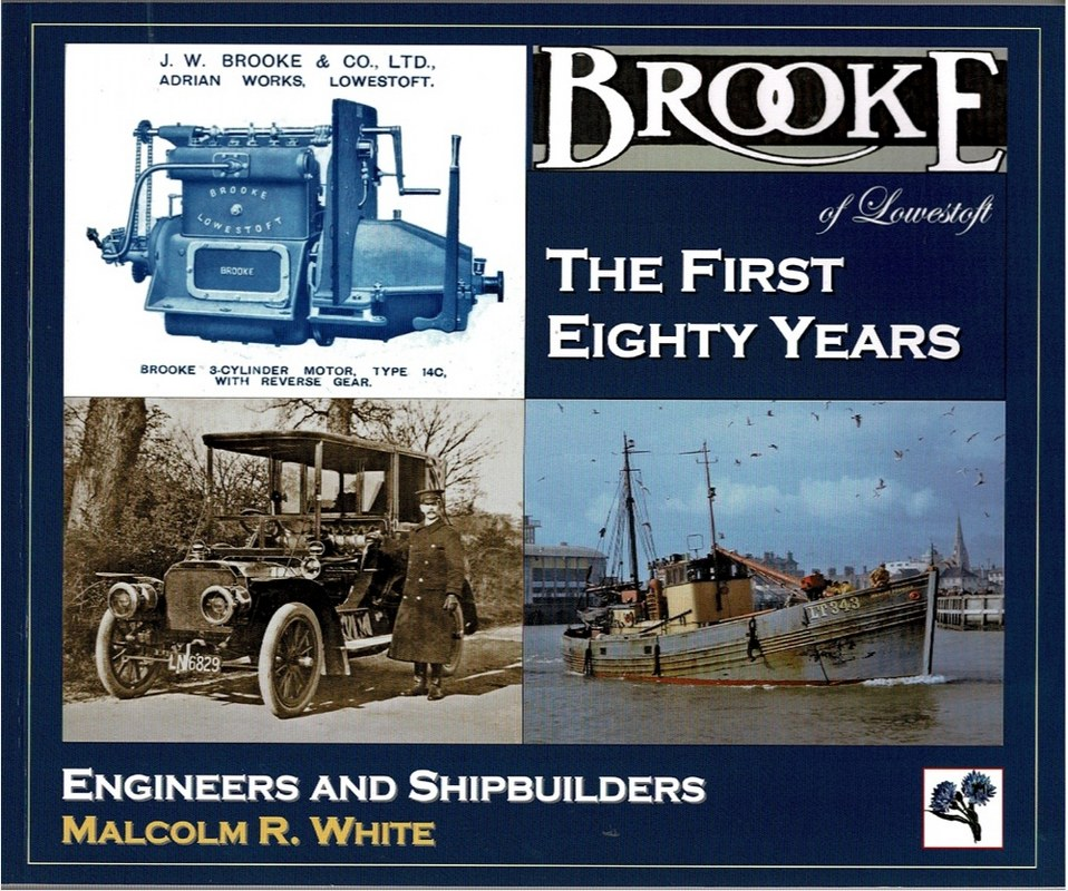 Image for Brooke of Lowestoft: The First Eighty Years: Engineers and Shipbuilders