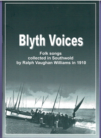 Image for Blyth Voices: Folk songs collected in Southwold by Ralph Vaughan Williams in 1910