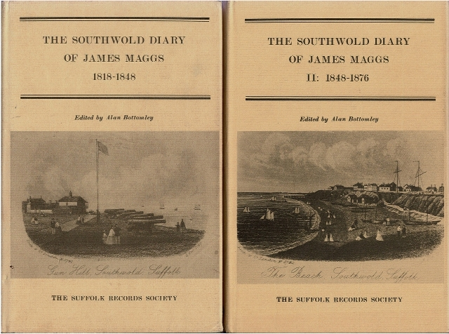 Image for The Southwold Diary of James Maggs 1818-1848 [and] The Southwold Diary of James Maggs II: 1848-1876