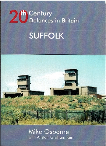 Image for 20th Century Defences in Britain: Suffolk