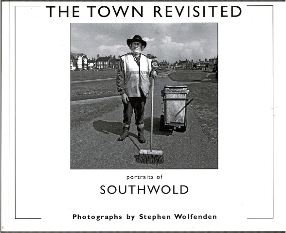 Image for The Town Revisited: portraits of Southwold
