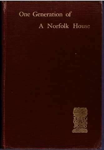 Image for One Generation of a Norfolk House: A Contribution to Elizabethan History.