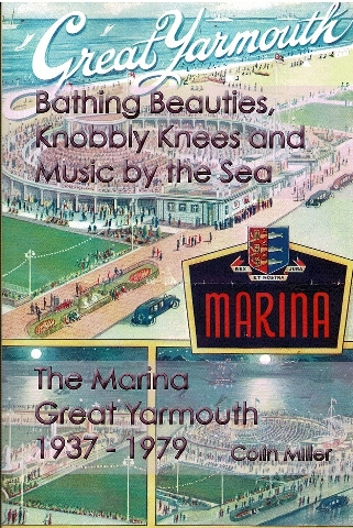 Image for Bathing Beauties, Knobbly Knees and Music by the Sea: The Marina, Great Yarmouth 1937-1979