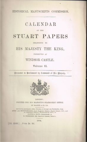 Image for Calendar of the Stuart Papers belonging to His Majesty the King, preserved at Windsor Castle. Volume II.