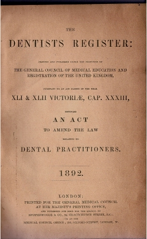 Image for The Dentists Register: Printed and Published under the direction of The General Council of Medical Education and Registration of the United Kingdom, [...] 1892.