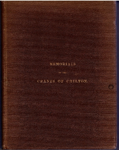 Image for Memorials of the Cranes of Chilton, with a Pedigree of the family, and the life of the last representative.
