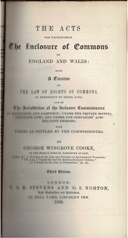 Image for The Acts for facilitating the Enclosure of Commons in England and Wales: with a treatise on the law of rights of commons, in reference to these acts; [...]