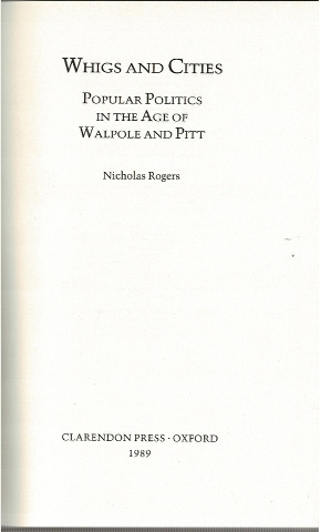 Image for Whigs and Cities: Popular Politics in the Age of Walpole and Pitt