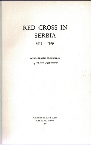 Image for Red Cross in Serbia 1915-1919: A personal diary of experiences