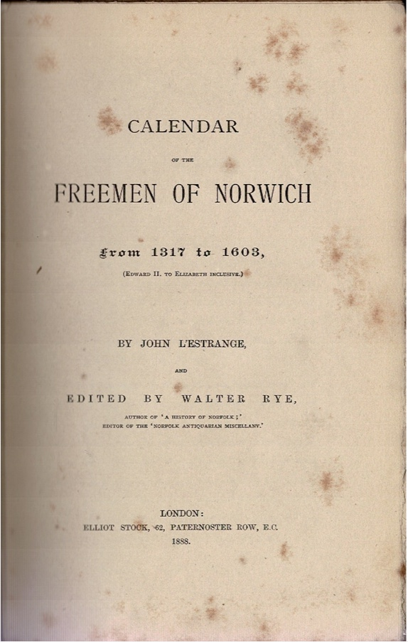 Image for Calendar of the Freemen of Norwich from 1317 to 1603, (Edward II. to Elizabeth Inclusive)
