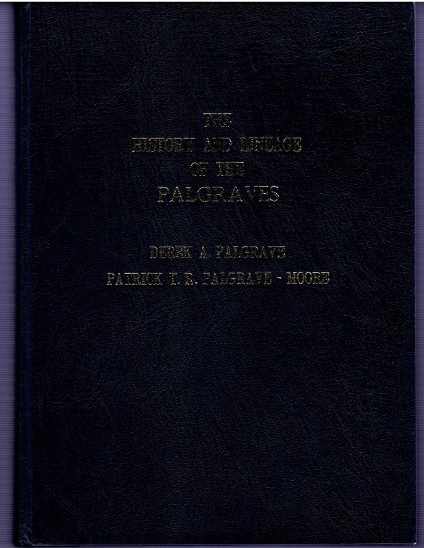 Image for The History and Lineage of the Palgraves