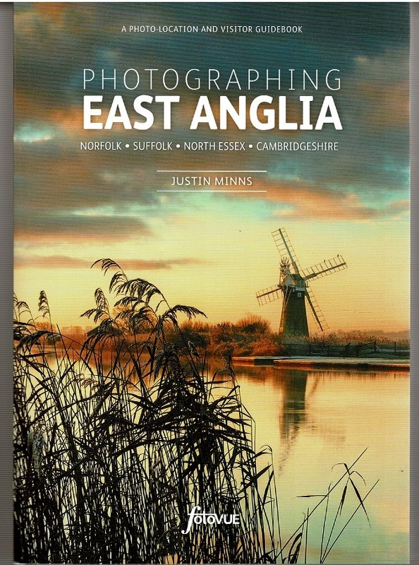 Image for Photographing East Anglia: Norfolk, Suffolk, North Essex, Cambridgeshire