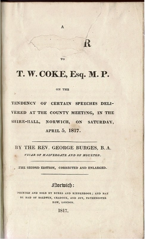 Image for A Letter to T. W. Coke, Esq. M.P. on the tendency of certain speeces delivered at the County meeting, in the Shire-Hall, Norwich, on Saturday, April 5, 1817.