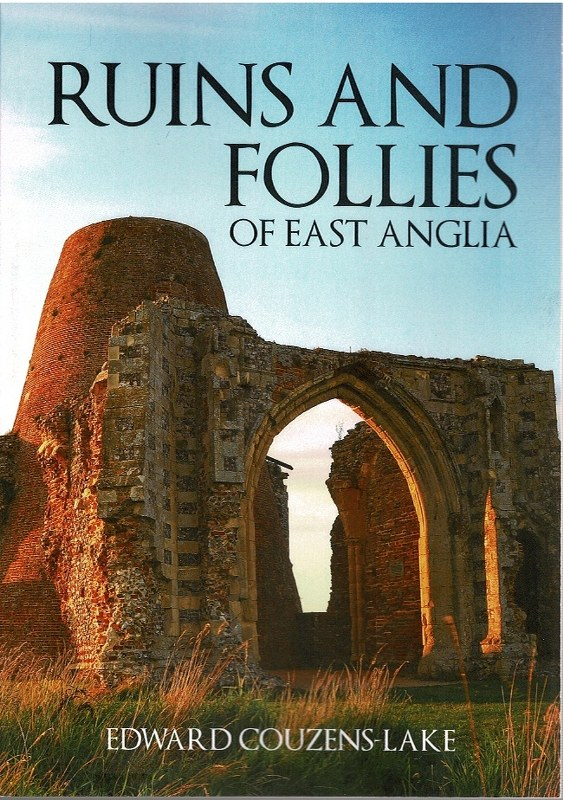 Image for Ruins and Follies of East Anglia