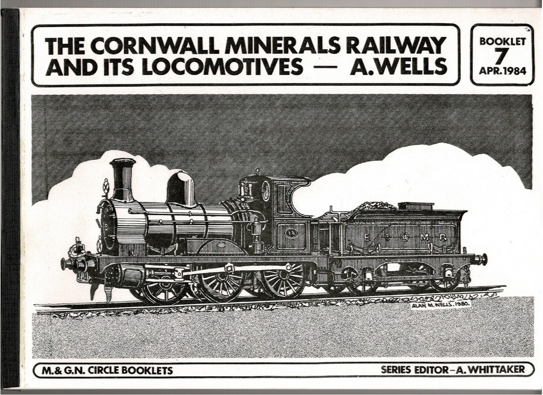 Image for The Cornwall Minerals Railway and its Locomotives