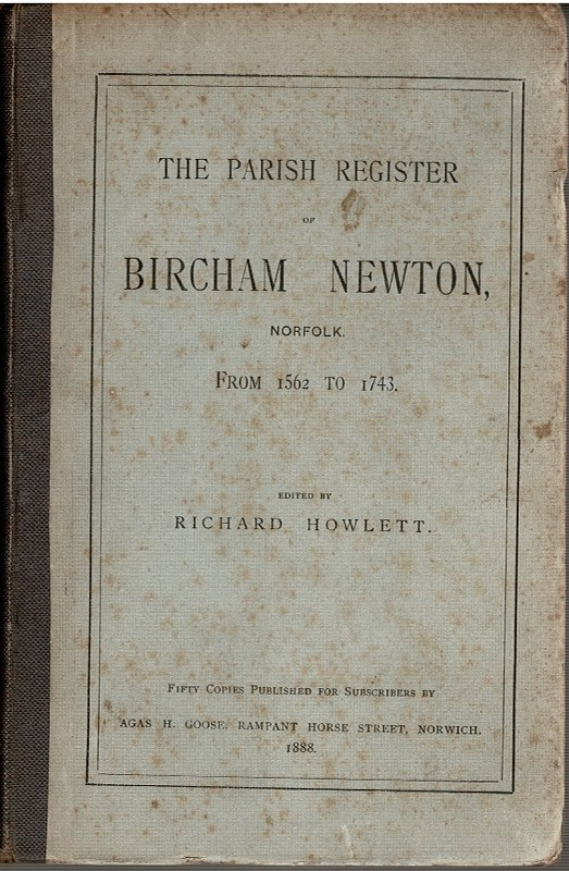 Image for The Parish Register of Bircham Newton, From 1562 to 1743.