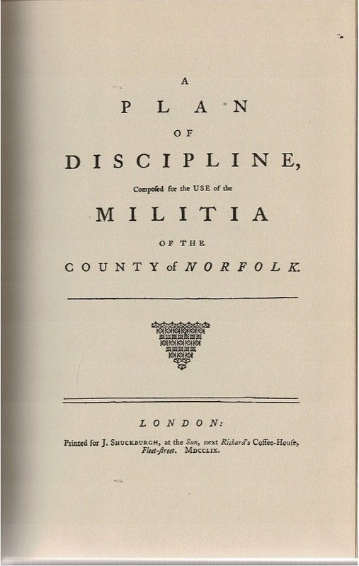 Image for A Plan of Discipline Composed for the use of the Militia of the County of Norfolk.