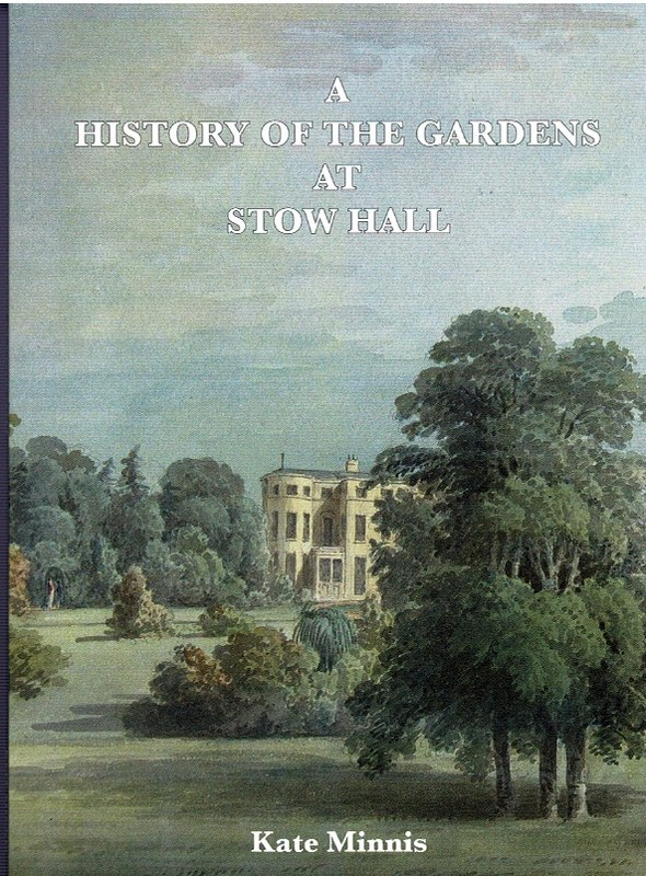Image for A History of the Gardens at Stow Hall [Stow Bardolph, Norfolk]