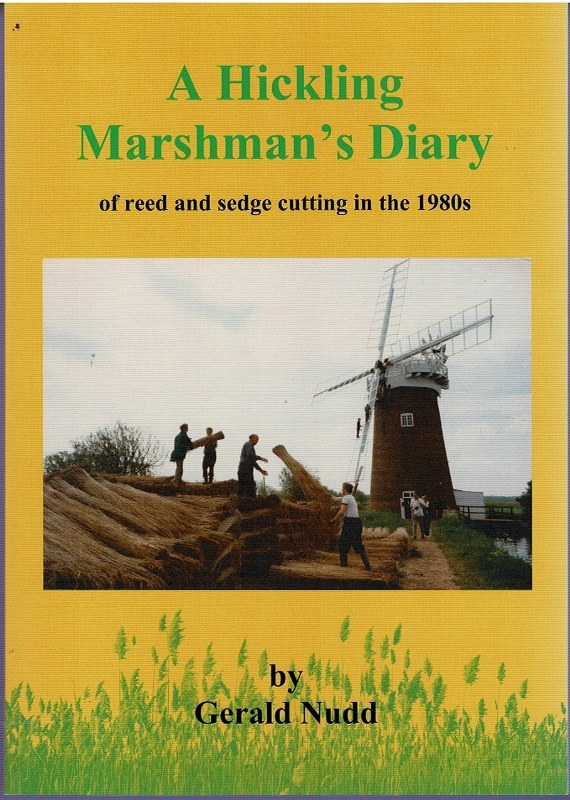 Image for A Hickling Marshman's Diary of reed and sedge cutting in the 1980s