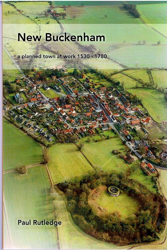 Image for New Buckenham: a planned town at work 1530 - 1780