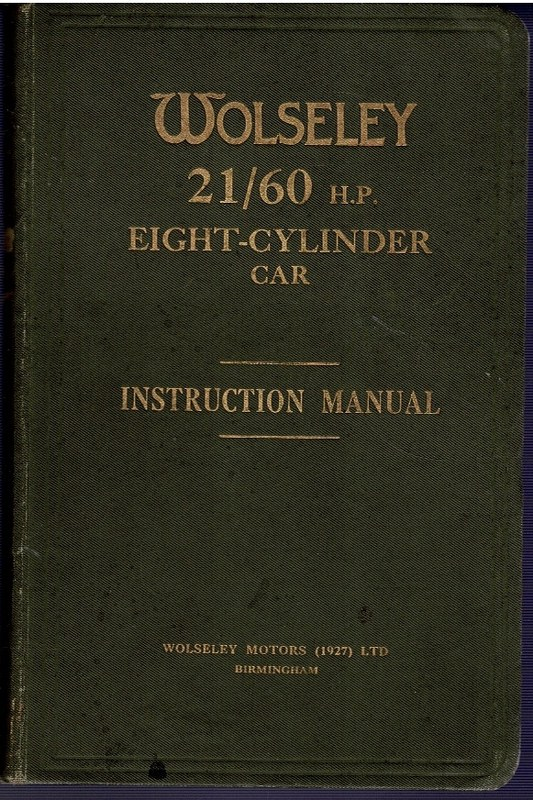 Image for Instruction Manual for the Wolseley 21/60 H.P. Eight-Cylinder Car