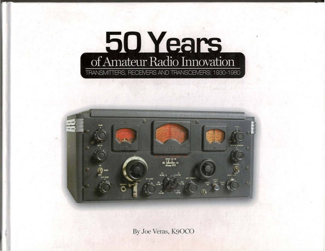 Image for 50 Years of Amateir Radio Innovation: Transmitters, Receivers and Transceivers: 1930-1980