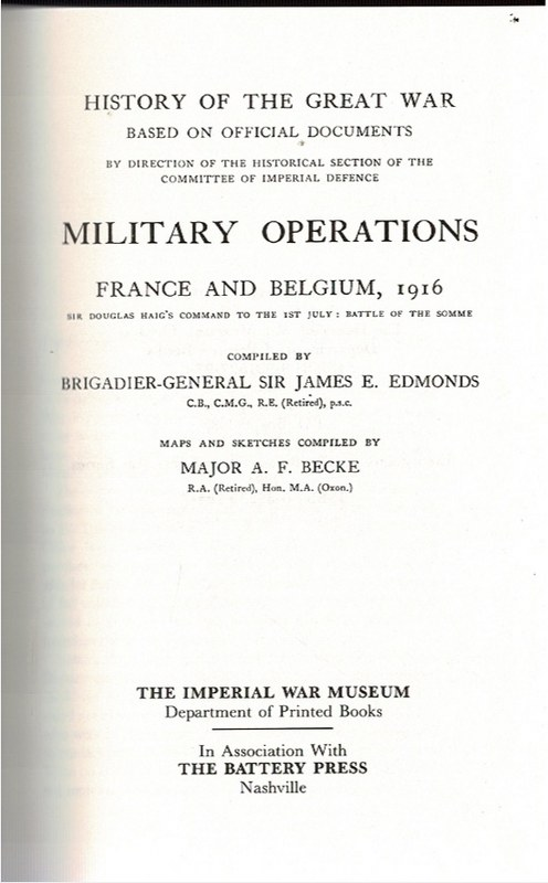 Image for Military Operations France and Belgium, 1916 Volume I, Volume II, Appendices Volume I, Maps and Appendices Volume II [4 Volumes]