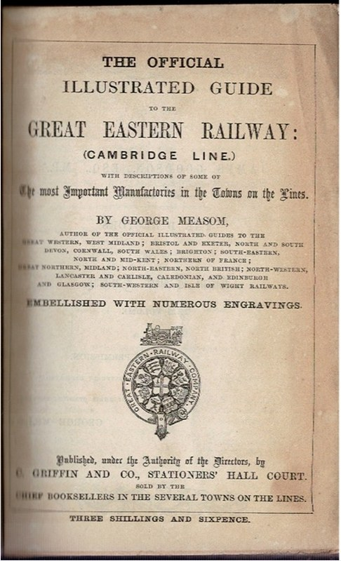 Image for The Official Illustrated Guide to the Great Eastern Railway: (Cambridge Line) [and] The Official Illustrated Guide to the Great Eastern Railway (Colchester Line.) [In One Volume]