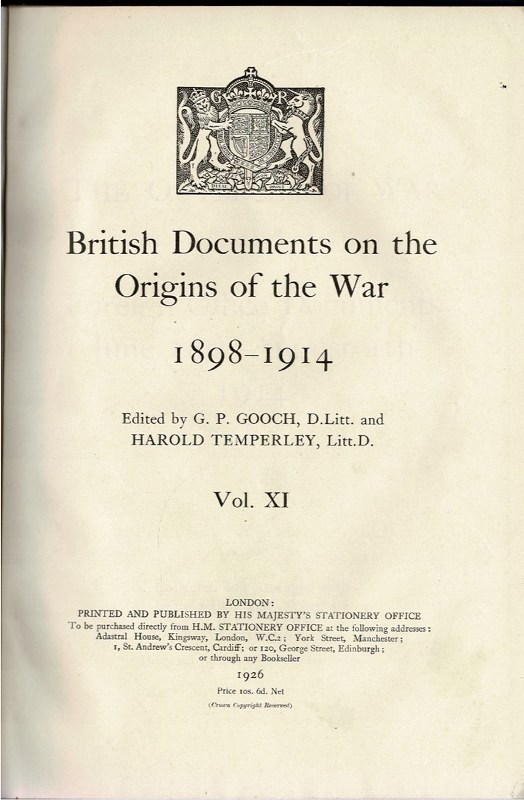 Image for The Outbreak of War: Foreign Office Documents June 28th - August 4th 1914 Vol. XI