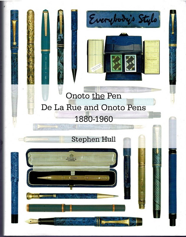 Image for Onoto the Pen: De La Rue and Onoto Pens 1880-1960