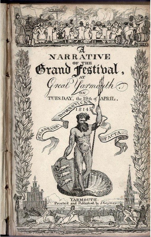 Image for A Narrative of the Grand Festival at Yarmouth on Tuesday, the 19th of April, 1814; with an Appendix, [...]