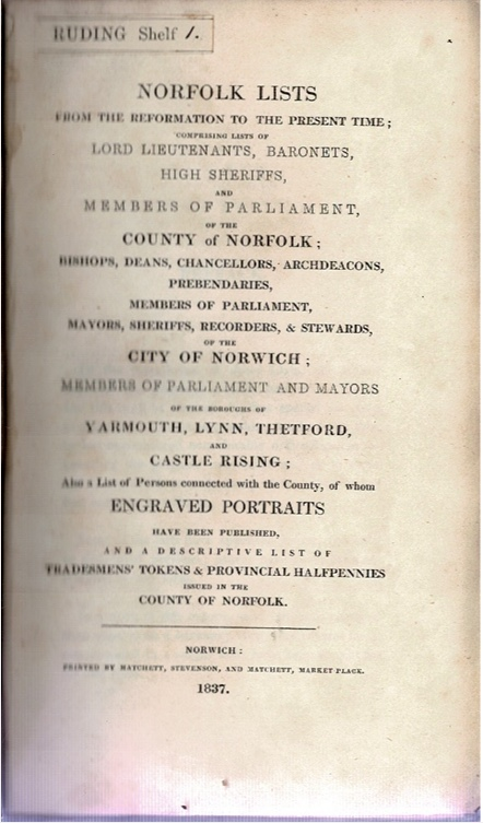 Image for Norfolk Lists from the Reformation to the Present Time; Comprising lists of Lord Lieutenants, Baronets, High Sheriffs, and Members of Parliament of the County of Norfolk; [...]