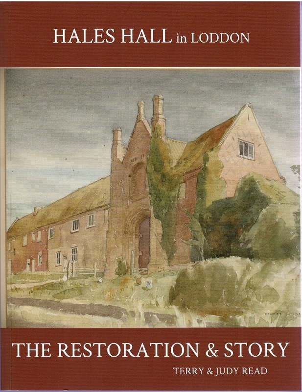 Image for Hales Hall in Loddon: The Restoration & Story of a Once Great Norfolk House