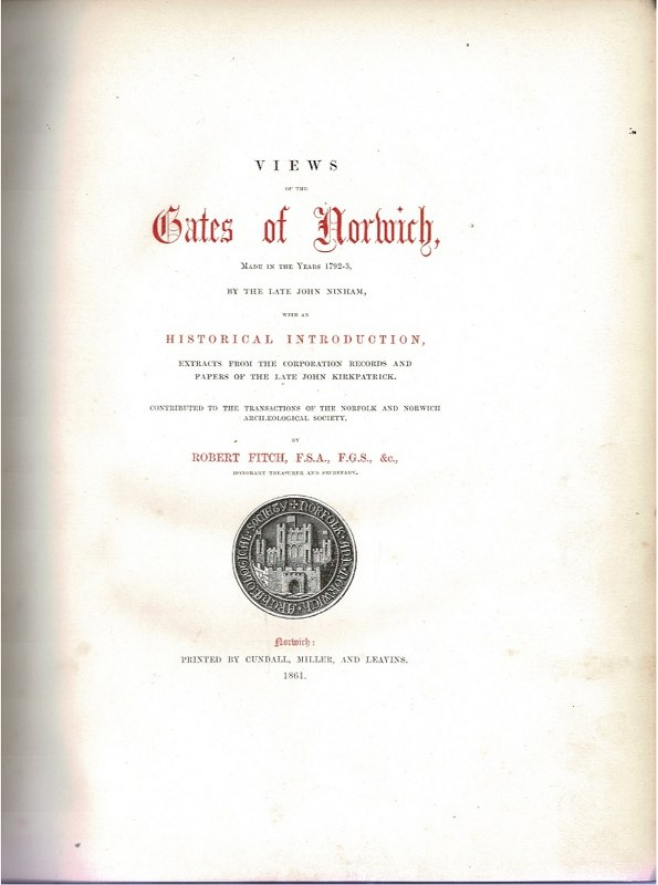 Image for Views of the Gates of Norwich, made in the year 1792-3, by the late John Ninham, with an historical introduction. [...]
