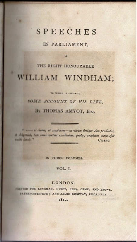 Image for Speeches in Parliament, of The Right Honourable William Windham; to which is  prefixed, some account of his life, In Three Volumes. Vol. I., II., III.