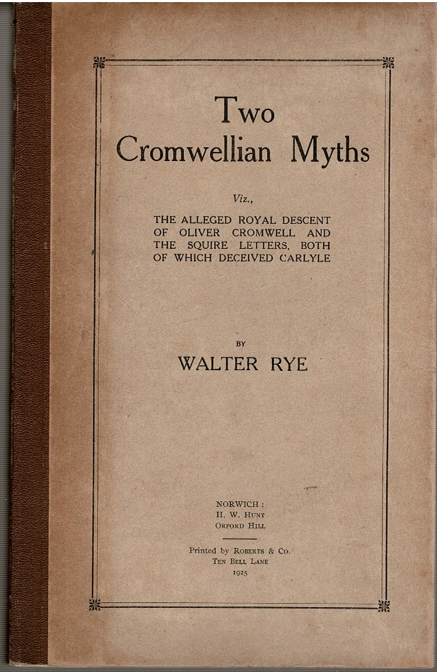 Image for Two Cromwellian Myths [...]; Some Historical Essays chiefly relating to Norfolk Part II., III., IV., V., VI. [Six Volumes]
