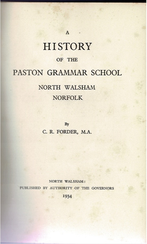 Image for A History of the Paston Grammar School North Walsham Norfolk