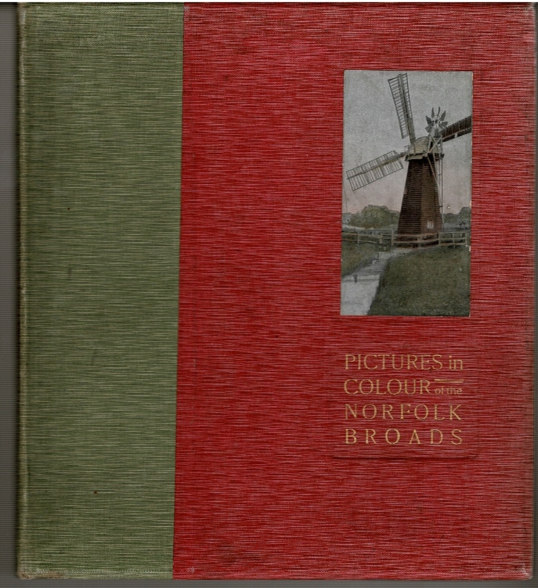 Image for Pictures in Colour of the Norfolk Broads with Descriptive Notes