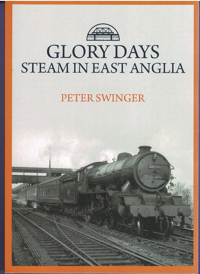 Image for Glory Days: Steam in East Anglia